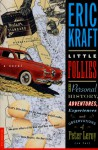 The Little Follies: The Personal History, Adventure, Experiences and Observations of Peter Leroy (So Far) - Eric Kraft