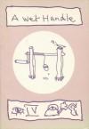 A Wet Handle - Ivor Cutler