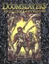 Doomslayers: Into the Labyrinth - Bruce Baugh, Geoff Grabowski, Fred Yelk