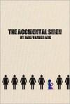 The Accidental Siren - Jake Vander Ark