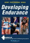 DEVELOPING ENDURANCE (Sport Performance) - National Strength and Conditioning Association, Ben Reuter