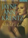 Shield's Lady - Jayne Ann Krentz, Natalie Ross