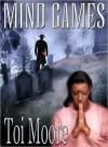 Mind Games - Toi Moore