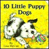 10 Little Puppy Dogs (Chunky Books) - Lisa McCue