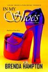 In My Shoes: A Writer is Born - Brenda Hampton