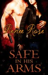 Safe in His Arms - Renee Rose