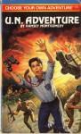 U.N. Adventure - R.A. Montgomery