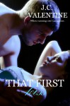 That First Kiss - J.C. Valentine