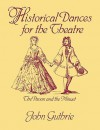 Historical Dances for the Theatre: The Pavan & the Minuet - John Guthrie