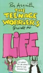 Teenage Worrier's Guide To Life - Ros Asquith