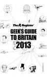 Geek's Guide to Britain 2013 - Joe Fay