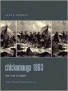 Chickamauga 1863: The River of Death - James R. Arnold