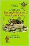 Frosch und kröte. - Arnold Lobel