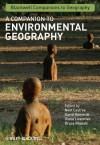 A Companion to Environmental Geography - Noel Castree, David Demeritt, Diana Liverman, Bruce Rhoads