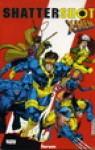 Shattershot: X-Men - Fabian Nicieza, Jim Lee, Greg Capullo, Joe Quesada, Jae Lee