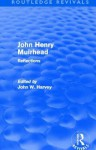 John Henry Muirhead (Routledge Revivals): Reflections - John W. Harvey