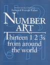 Number Art: Thirteen 1 2 3s from Around the World - Leonard Everett Fischer, Leonard Everett Fisher