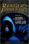 The Ruins of Gorlan - John Flanagan
