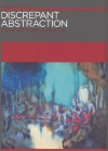 Discrepant Abstraction - Kobena Mercer