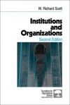 Institutions And Organizations - W. Richard Scott