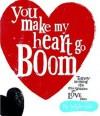 You Make My Heart Go Boom. Rachel Bright - Rachel Bright