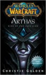 Arthas: Rise of the Lich King (World of Warcraft, #6) - Christie Golden