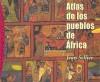 Atlas de los pueblos de Africa/ Atlas of the Towns of Africa (Paidos Origenes) - Jean Sellier