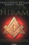 La chiave di Hiram - Christopher Knight, Robert Lomas