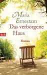 Das verborgene Haus - Maria Ernestam, Holger Wolandt