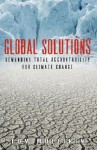 Global Solutions: Demanding Total Accountability for Climate Change - Tom S Mullikin