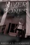 River of Bones - Angela J. Townsend