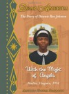 With the Might of Angels: The Diary of Dawnie Rae Johnson, Hadley, Virginia, 1954 - Andrea Davis Pinkney