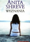 Wyznania - Anita Shreve