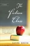 The Fiction Class - Susan Breen