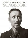Jonathan Richman Songbook: Guitar/Vocal - Hal Leonard Publishing Company
