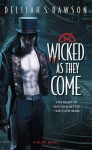 Wicked as They Come - Delilah S. Dawson
