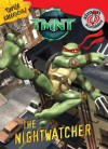 TMNT: The Nightwatcher (Teenage Mutant Ninja Turtles) - Tisha Hamilton, Artful Doodlers