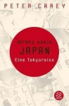 Wrong about Japan - Peter Carey
