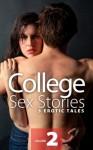 College Sex Stories Vol 2 - Anna Adams
