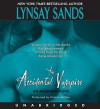 The Accidental Vampire - Lynsay Sands, Victoria McGee