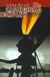 The Casinghead Company - Linton Morrell