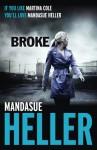 Broke - Mandasue Heller