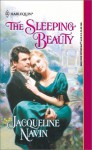 The Sleeping Beauty (Harlequin Historical, #578) - Jacqueline Navin