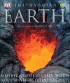 Smithsonian Earth - Michael Allaby, David Burnie, Kim Bryan, Robert Dinwiddie, John Farndon, Douglas Palmer, Martin Walters, Richard Beatty, James F. Luhr