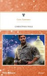 Mills & Boon : Christmas Male (Uniformly Hot!) - Cara Summers