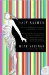 Holy Skirts - Rene Steinke