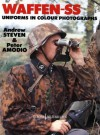 Waffen-SS Uniforms In Color Photographs: Europa Militaria Series #6 - Steven Amodio, Andrew Steven, Peter Amodio