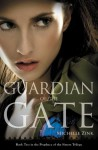 Guardian of the Gate (Prophecy of the Sisters Trilogy) - Michelle Zink