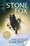 Stone Fox - John Reynolds Gardiner, Greg Hargreaves