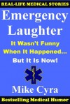 Emergency Laughter - Mike Cyra